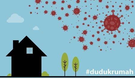 Duduk Rumah means Stay Home in Malay Language. Covid-19 coronavirus conceptual.