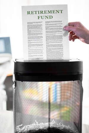 single word: Shredding retirement fund paperwork
