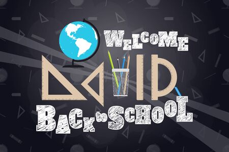 Welcome Back to School vector poster with globe, different rulers, colored pencils in a stand, letters written in chalk on a school blackboard with a pattern.