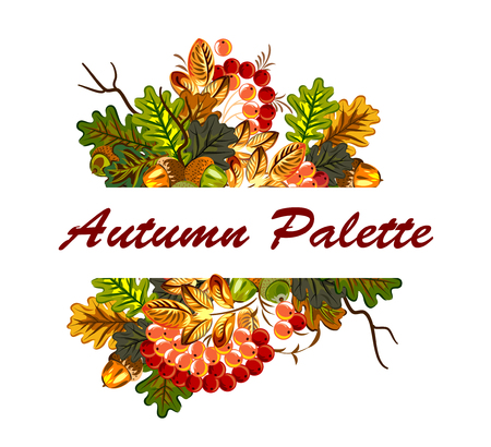 Greeting card with autumn leaves of oak and rowan (viburnum), berries and acorns Illustration