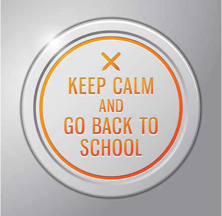 go back: KEEP CALM AND GO BACK TO SCHOOL BADGE