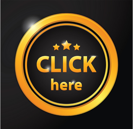 click button: Click here golden badge Illustration