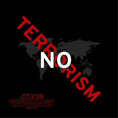 The vector illustration Isn't present to terrorism against the background of the world map. Terror won't take place. Mankind under the threat. A protest against the extremist organizations, bands.