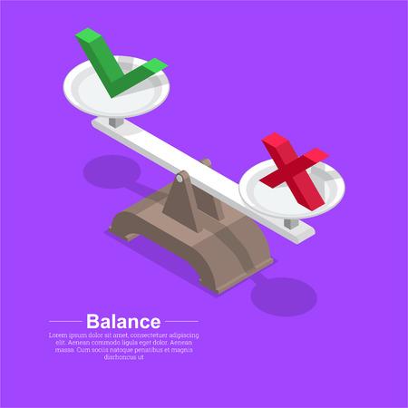 Segno di spunta e croce sulle scale. Simbolo dell'equilibrio. Approvare. Annullare. Processo decisionale equivalente.3D. Isometria.Elementi per il design. Un'illustrazione vettoriale in stile piatto.