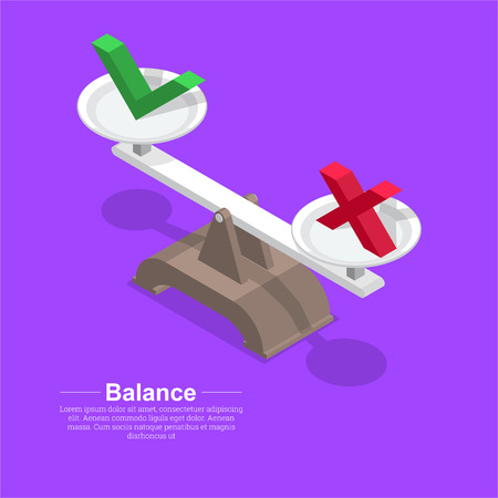 Tick and cross on scales.Balance symbol.Approve.Cancel. Equivalent decision-making.3D. Isometry.Elements for design. A vector illustration in flat style.