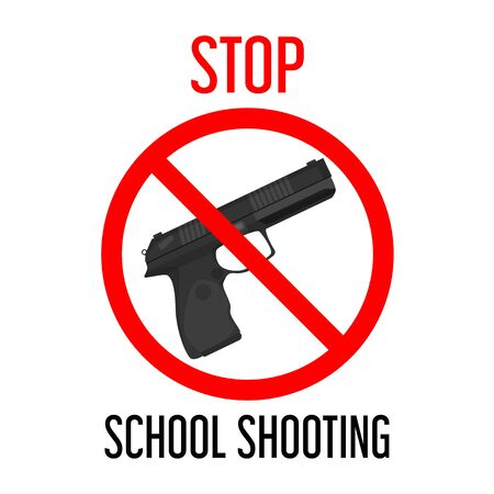 Stop school shooting vector isolated. Gun behind the red forbidden sign. Concept of children violence control. Crime in school, student in danger. Pistol weapon. Иллюстрация