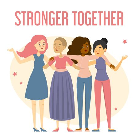 Group of happy women standing together vector isolated. Stronger together slogan on the web banner. Bautiful female character, feminist hugging.