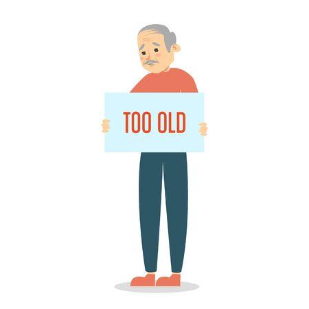 Demasiado viejo vector aislado. Idea de discriminación por edad, discriminación Ilustración de vector