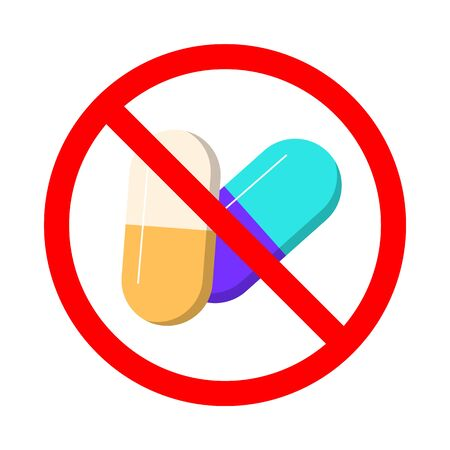 Pills in the red sign vector isolated. Say no to narcotic. Dangerous drugs prohibition symbol. Addiction forbidden. Çizim