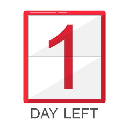 One day left red board. Vector isolated element for advertisement. Limited discount offer countdown. 1 day left. Shopping banner element. Çizim