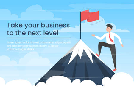Businessman moving towards victory. Take your business to the next level banner. Vector illustration of man in suit on top of the mountain with red flag as a symbol of success and goal achievement.