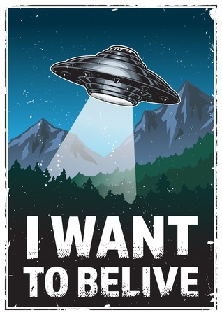 Ufo poster. I want to believe. Vintage vector illustration Stock Illustratie
