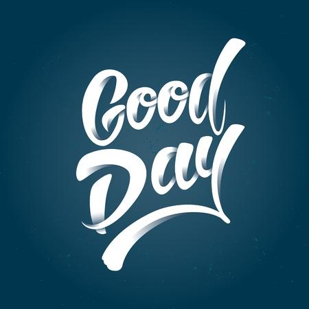 Good day lettering Illustration