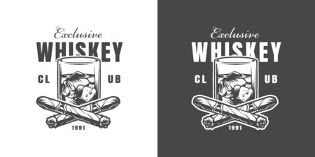 Vintage whiskey bar emblem with crossed tattered cigars and glass of whiskey on light and dark backgrounds isolated vector illustration