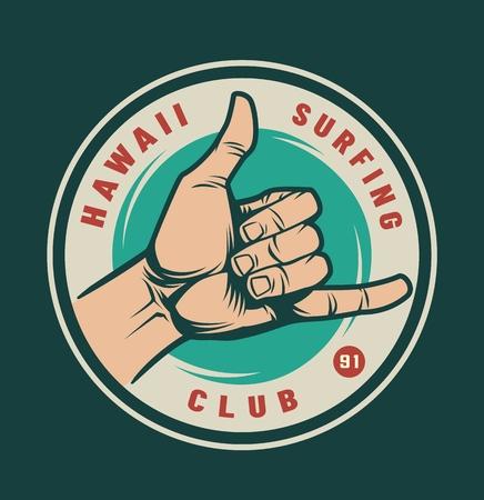 Logotipo del club de surf vintage con mano masculina que muestra el signo de Shaka de surfista aislado ilustración vectorial