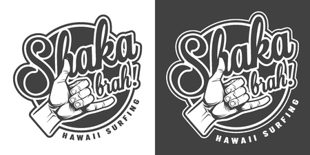 Vintage surfer shaka hand sign print in monochrome style isolated vector illustration