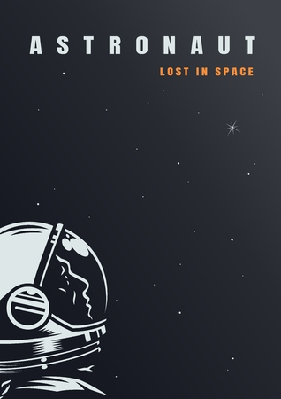 Galaxy and universe poster with cosmonaut in outer space in vintage style vector illustration
