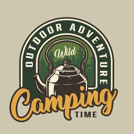 Camping time colorful badge with kettle in vintage style isolated vector illustration
