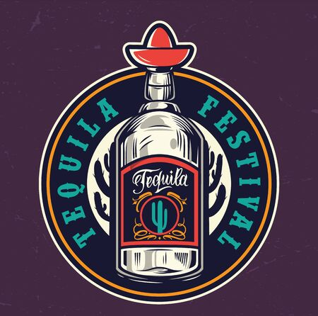 Mexican tequila festival colorful round label with tequila bottle in vintage style isolated vector illustration