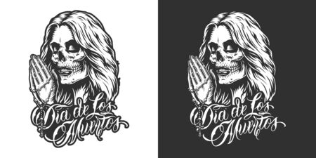 Dia De Los Muertos badge with praying hands holding rozary and woman head with day of dead makeup in vintage monochrome style isolated vector illustration