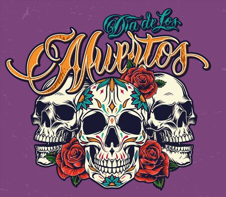 Mexican Day of Dead colorful print with sugar skulls and beautiful roses in vintage style isolated vector illustration Ilustrace