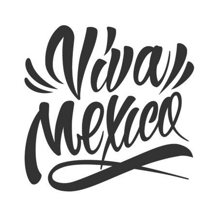 Iscrizione calligrafica festiva di Viva Mexico nello stile dell'annata su fondo bianco ha isolato l'illustrazione di vettore Vettoriali