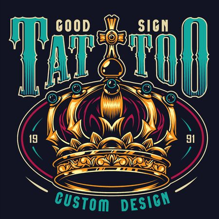 Vintage tattoo studio colorful print with ornate royal gold crown on dark background isolated vector illustration