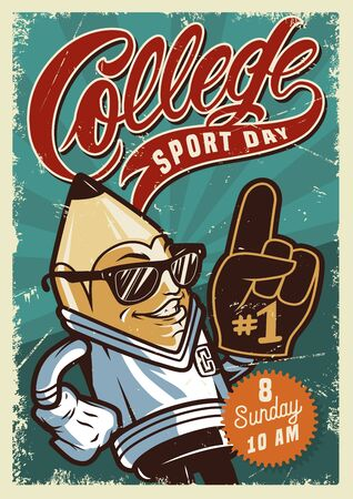 College sport day colorful poster with funny character of stylish pencil with sunglasses and foam glove vector illustration Banco de Imagens - 131929652