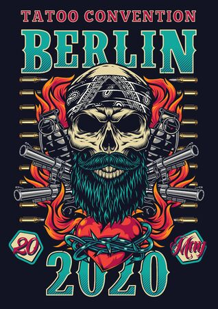 Vintage tattoo fest colorful poster with bearded and mustached skull in bandana pistols grenades bullets fiery heart in barbed wire vector illustration