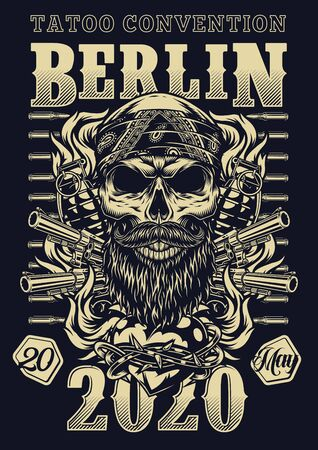 Tattoo convention in Berlin vintage poster with bearded and mustached skull in bandana bullets guns grenades fiery heart in barbed wire in monochrome style vector illustration