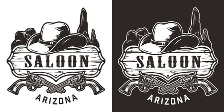 Vintage wild west monochrome label with saloon signboard cowboy hat crossed guns and desert hills landscape isolated vector illustration