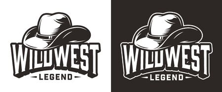 Monochrome wild west label with inscriptions and cowboy hat in vintage style isolated vector illustration