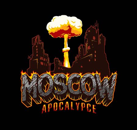 Apocalypse in Moscow vintage concept with desert style burning inscription destroyed city and mushroom cloud after nuclear bomb explosion isolated vector illustration