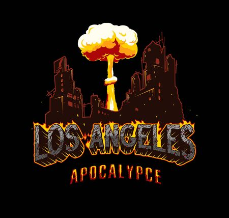 Los Angeles apocalypse vintage explosive concept with fiery desert style lettering burning ruined city and nuclear bomb explosion isolated vector illustration
