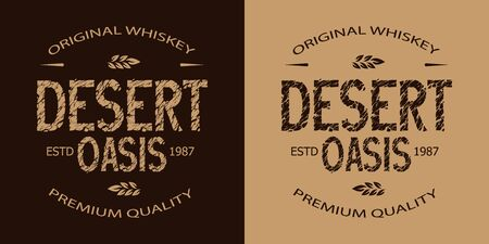 Vintage whiskey monochrome emblem with Desert Oasis inscription with cracked sand texture isolated vector illustration