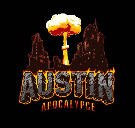 Austin apocalypse typographic vintage concept with fiery desert style lettering demolished city and mushroom cloud shape isolated vector illustration Stock fotó - 138422273