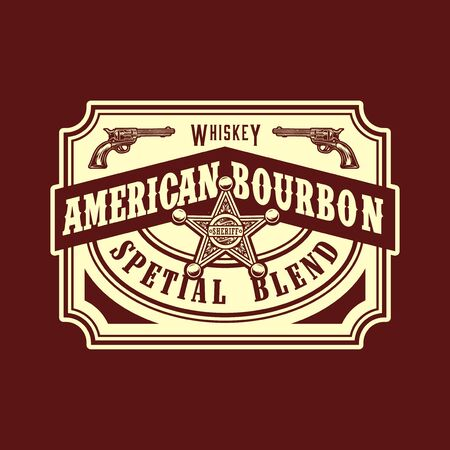 American bourbon wild west style label with sheriff badge and revolvers in vintage monochrome style isolated vector illustration 일러스트