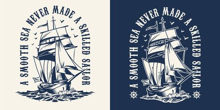 Vintage nautical emblem with lettering and sailing ship in monochrome style isolated vector illustration