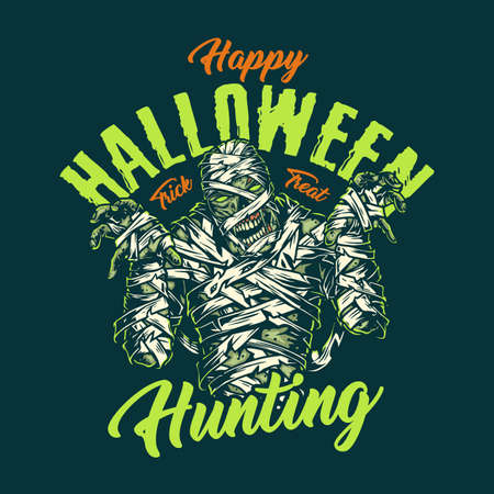 Halloween vintage print with inscriptions and scary mummy isolated vector illustration