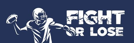 fight or lose american football poster banner