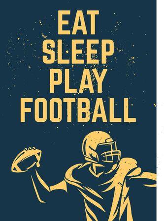 eat sleep play football poster design Illustration