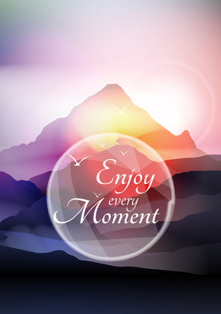 Enjoy Every Moment Phrase on Mountain Background - Vector Illustration