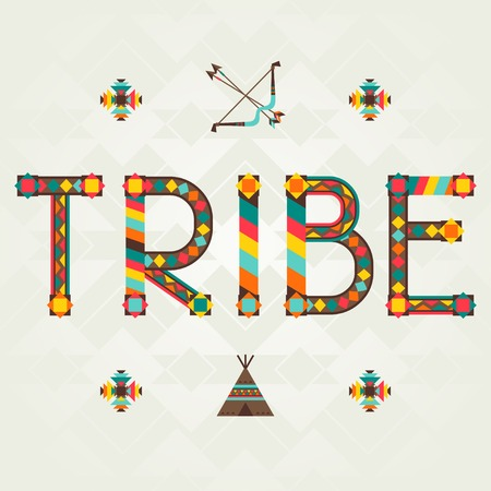 teepee: Tribe. Design word with ornament.