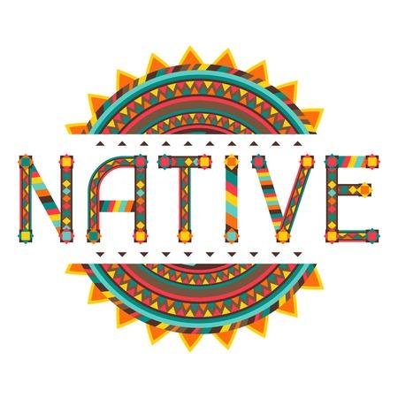 tribu: Nativo. Palabra del diseño con el ornamento.