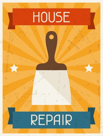 House repair. Retro poster in flat design style. Vector