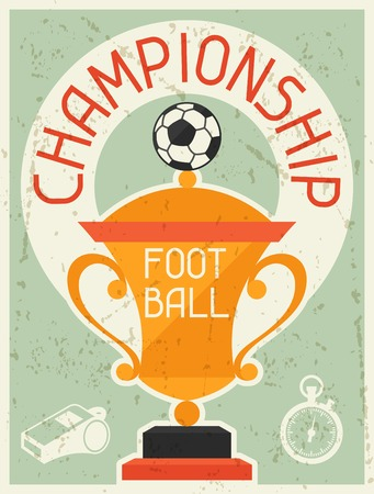 Football Championship. Retro poster in flat design style. Vector