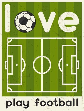 Love Play Football. Retro poster in flat design style. Vector
