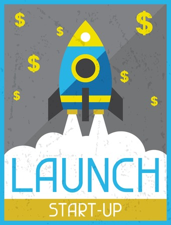start up: Launch Start-up. Retro poster in flat design style.