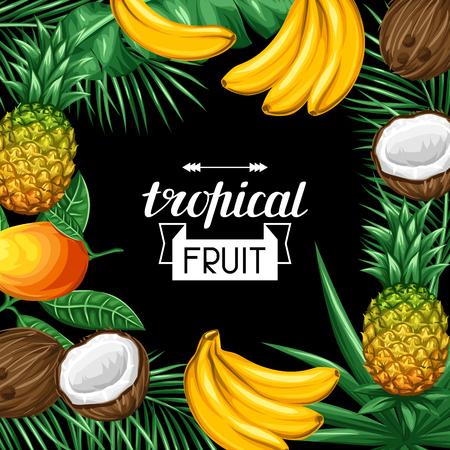 トロピカル フルーツ、葉のあるフレーム。広告小冊子、ラベル、包装、メニューのデザイン。