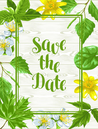 Spring green leaves and flowers. Save the date card with plants, twig, buds.